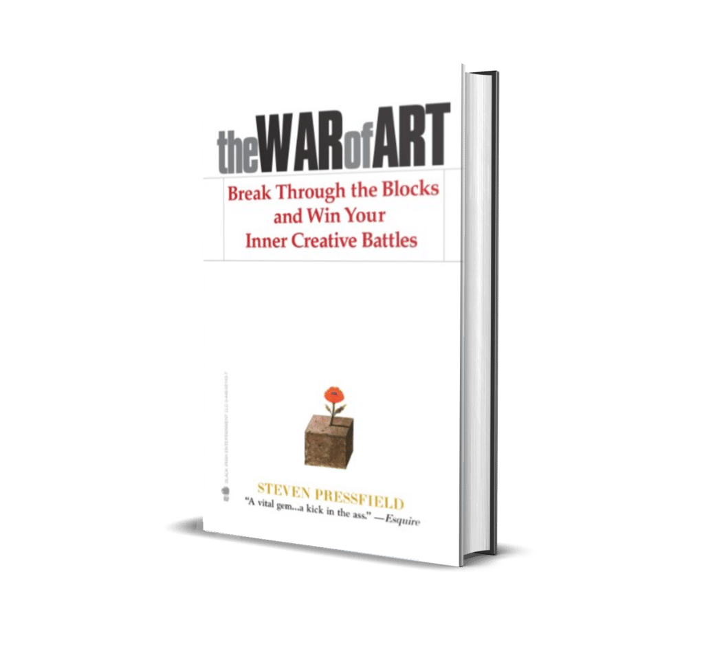 War of Art by Steven Pressfield