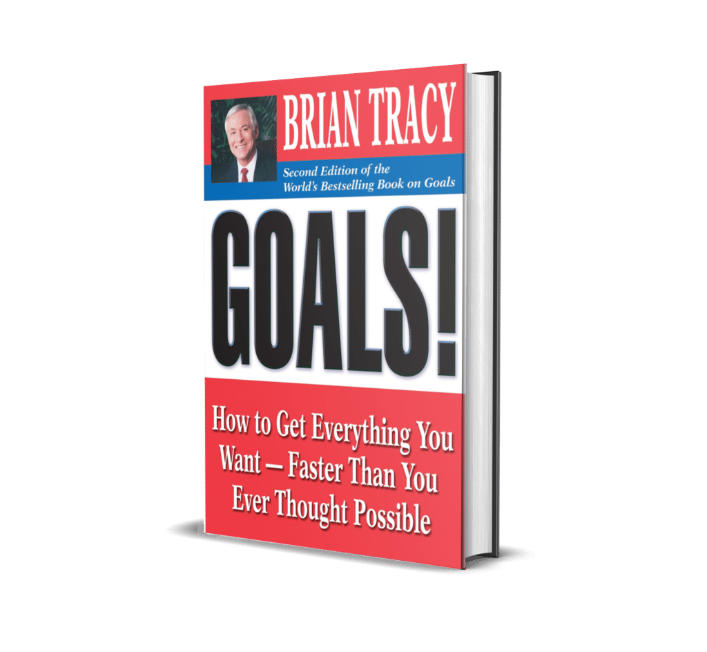 Goals: How to Get Everything You Want Faster Brian Tracy
